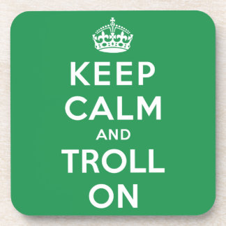 Keep Calm and Troll On Coasters