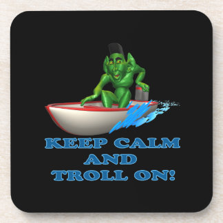 Keep Calm And Troll On Drink Coasters