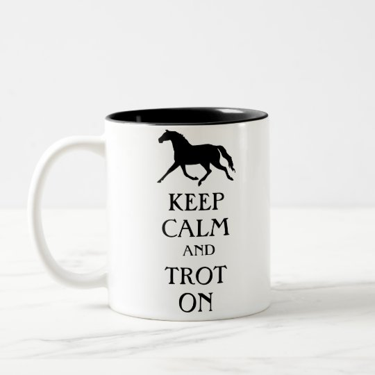 Keep Calm and Trot On Equestrian Two-Tone Coffee Mug