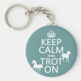 Keep Calm and Trot On - Horses - All Colors Basic Round Button Key Ring