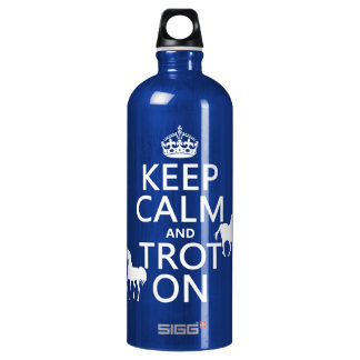 Keep Calm and Trot On - Horses - All Colors Water Bottle