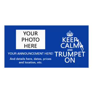 Keep Calm and Trumpet On any background color Photo Greeting Card