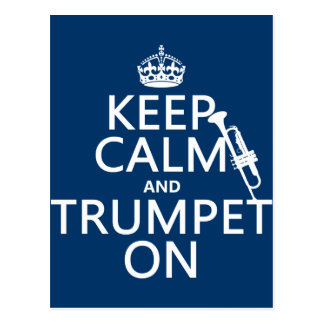 Keep Calm and Trumpet On (any background color) Postcard