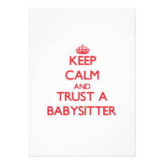 Keep Calm and Trust a Babysitter Announcement