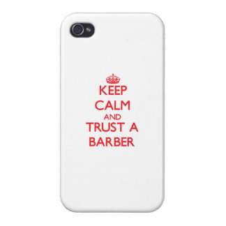 Keep Calm and Trust a Barber iPhone 4/4S Covers