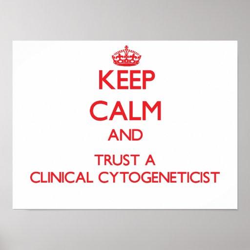 Keep Calm and Trust a Clinical Cytogeneticist Print