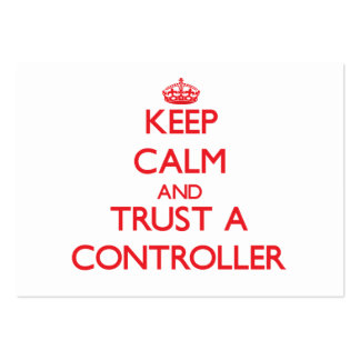 Keep Calm and Trust a Controller Business Cards