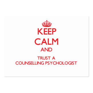 Keep Calm and Trust a Counselling Psychologist Business Card Templates