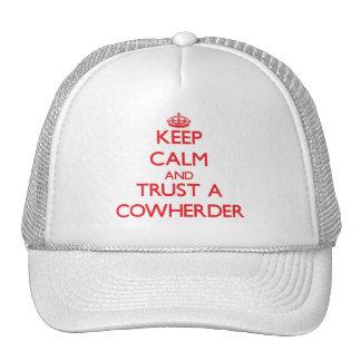 Keep Calm and Trust a Cowherder Hats