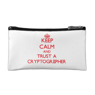 Keep Calm and Trust a Cryptographer Cosmetic Bag