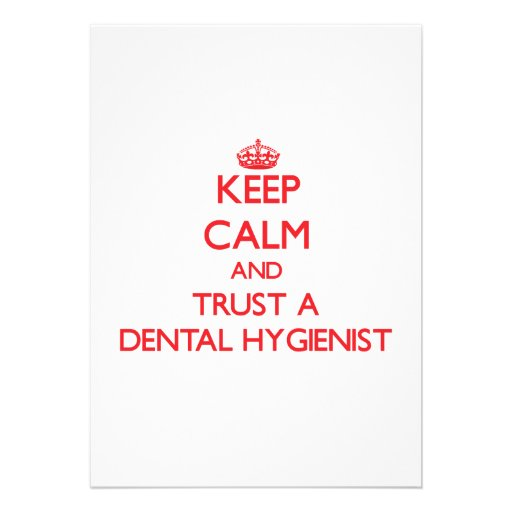 Keep Calm and Trust a Dental Hygienist Invitations