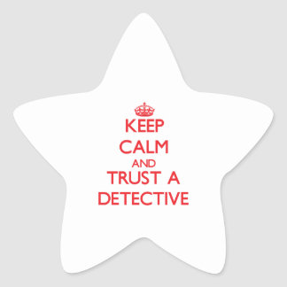 Keep Calm and Trust a Detective Stickers