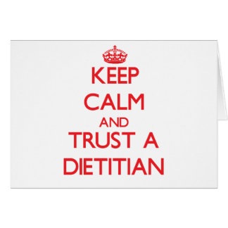 Keep Calm and Trust a Dietitian Card