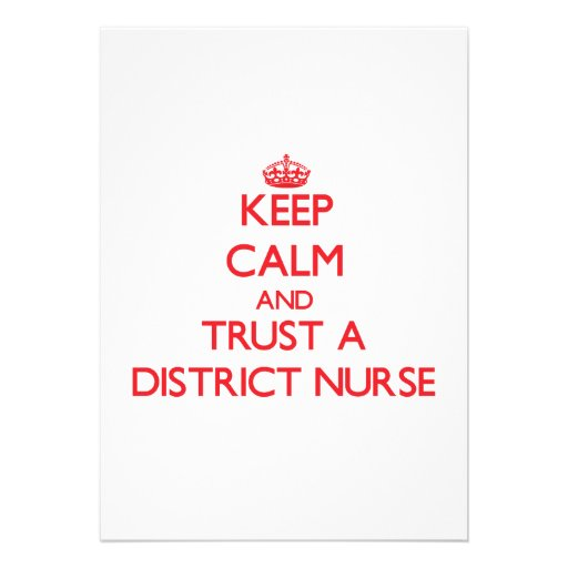 Keep Calm and Trust a District Nurse Announcement