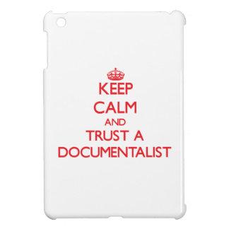 Keep Calm and Trust a Documentalist iPad Mini Cover