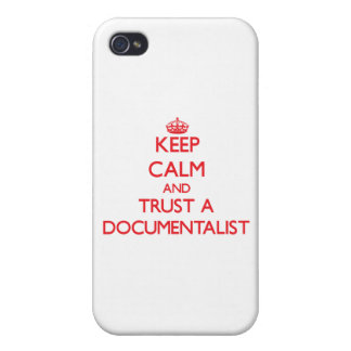Keep Calm and Trust a Documentalist Case For iPhone 4