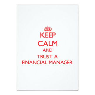 Keep Calm and Trust a Financial Manager 13 Cm X 18 Cm Invitation Card