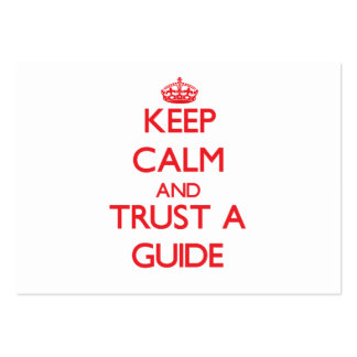 Keep Calm and Trust a Guide Business Card Template