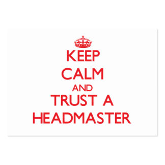 Keep Calm and Trust a Headmaster Business Card Template