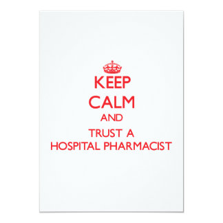 Keep Calm and Trust a Hospital Pharmacist Announcement