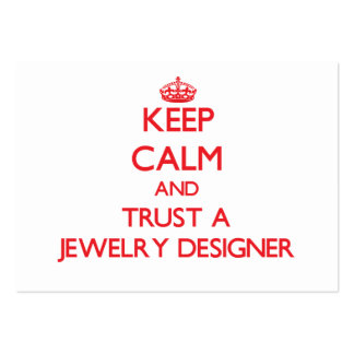Keep Calm and Trust a Jewelry Designer Business Cards