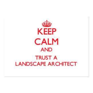 Keep Calm and Trust a Landscape Architect Business Cards