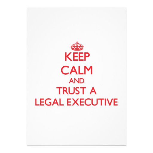Keep Calm and Trust a Legal Executive Personalized Invitations