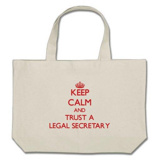 Keep Calm and Trust a Legal Secretary Bag