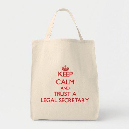 Keep Calm and Trust a Legal Secretary Canvas Bags