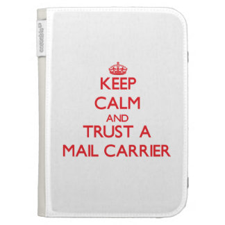 Keep Calm and Trust a Mail Carrier Kindle Folio Cases