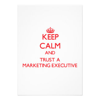 Keep Calm and Trust a Marketing Executive Card