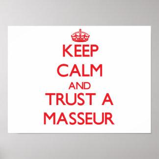 Keep Calm and Trust a Masseur Print