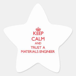 Keep Calm and Trust a Materials Engineer Star Sticker
