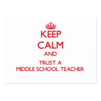 Keep Calm and Trust a Middle School Teacher Business Card