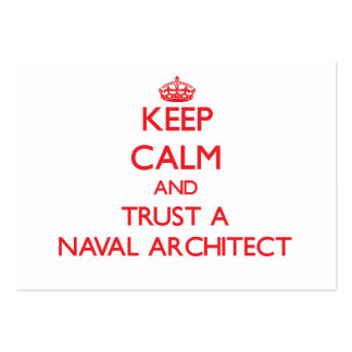 Keep Calm and Trust a Naval Architect Business Cards
