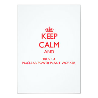 Keep Calm and Trust a Nuclear Power Plant Worker Announcement