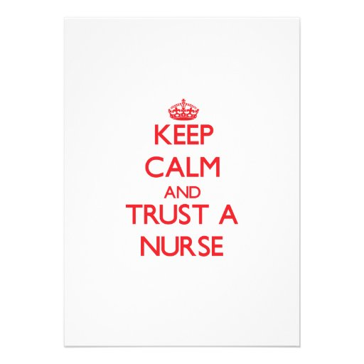 Keep Calm and Trust a Nurse Personalized Invites