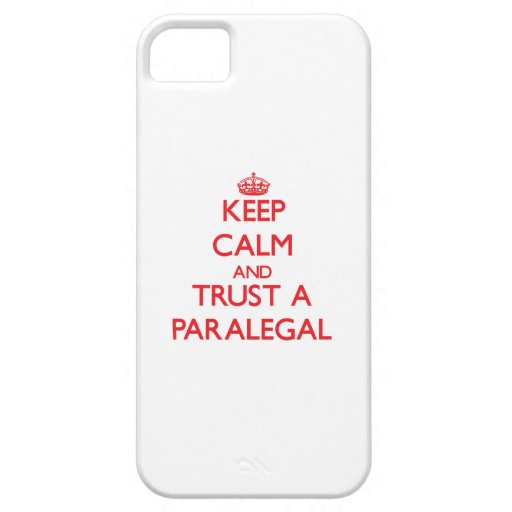 Keep Calm and Trust a Paralegal iPhone 5/5S Case