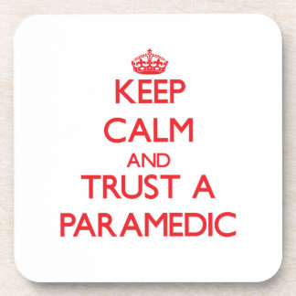 Keep Calm and Trust a Paramedic Beverage Coaster