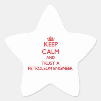 Keep Calm and Trust a Petroleum Engineer Star Sticker