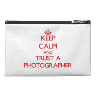 Keep Calm and Trust a Photographer Travel Accessory Bag