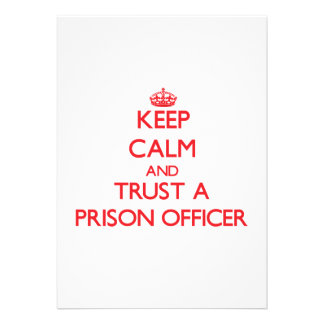 Keep Calm and Trust a Prison Officer Custom Announcements