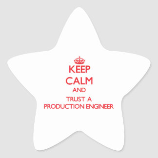 Keep Calm and Trust a Production Engineer Star Sticker