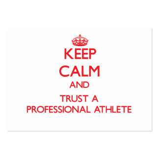 Keep Calm and Trust a Professional Athlete Business Card Template