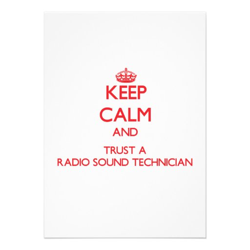 Keep Calm and Trust a Radio Sound Technician Personalized Announcement