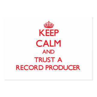 Keep Calm and Trust a Record Producer Business Card