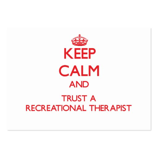 Keep Calm and Trust a Recreational arapist Business Card