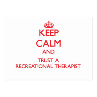 Keep Calm and Trust a Recreational arapist Pack Of Chubby Business Cards