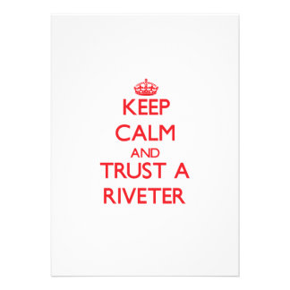 Keep Calm and Trust a Riveter Invitations