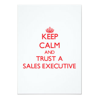 Keep Calm and Trust a Sales Executive Announcement